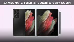 Read more about the article Samsung Galaxy Z Fold 3