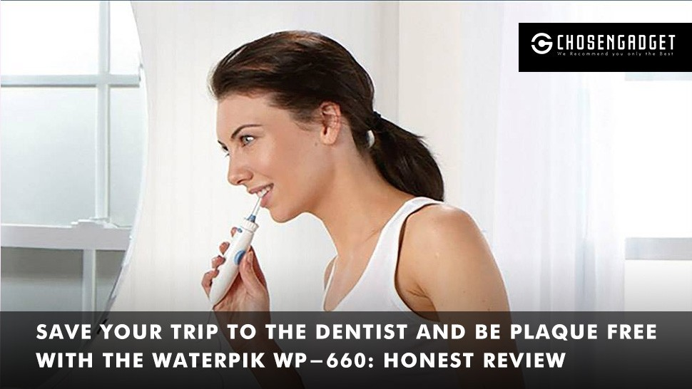 Read more about the article Waterpik WP-660 Review
