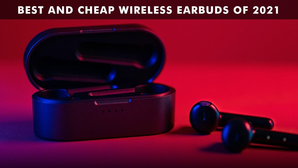 Read more about the article best cheap earbuds 2021