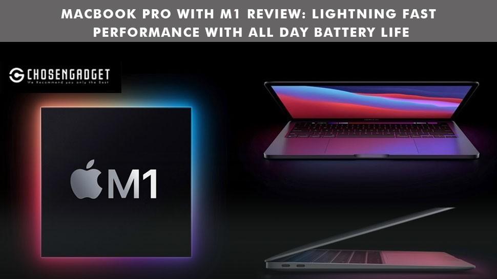 Read more about the article MacBook Pro with M1 review